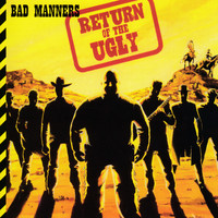 Bad Manners - Return of the Ugly (Deluxe Edition)