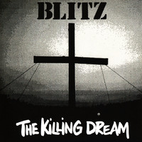 Blitz - The Killing Dream (Explicit)