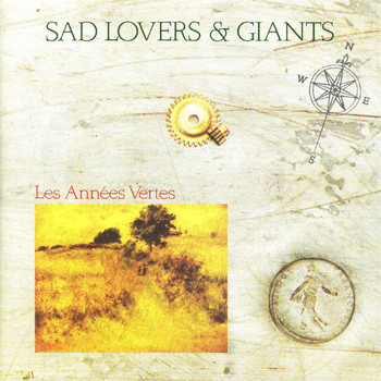 Sad Lovers & Giants - Les Annees Vertes