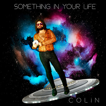 Colin - Something In Your Life