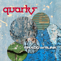 Shadowblink - Quarks