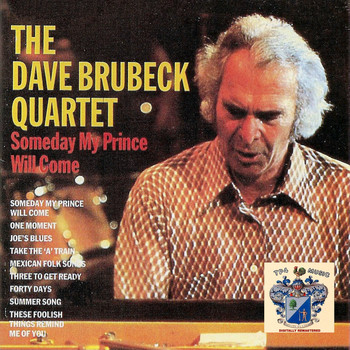 Dave Brubeck Quartet - Someday My Prince Will Come