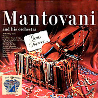 Mantovani And His Orchestra - Gems Forever