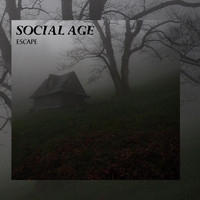 Social Age - Escape (Explicit)