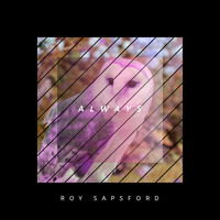 Roy Sapsford - Always