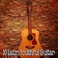 Latin Guitar - 10 Latin Youthful Guitar