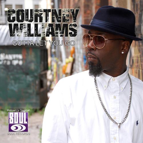 Courtney Williams MP3 Album Gotta Let You Go