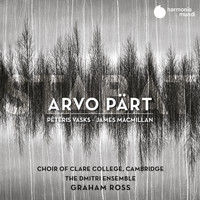 Choir of Clare College, Cambridge, The Dmitri Ensemble and Graham Ross - Arvo Pärt: Stabat