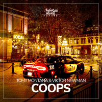 Tomy Montana, Viktor Newman - Coops