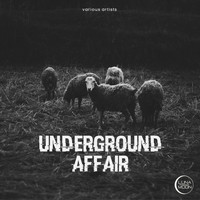 Various Artists - Underground Affair