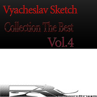 Vyacheslav Sketch - Collection The Best, Vol.4