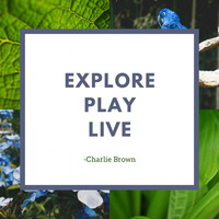 Charlie Brown - Explore Play Live