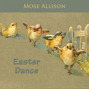 Mose Allison - Easter Dance