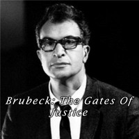 Dave Brubeck - Brubeck: The Gates of Justice