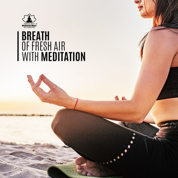 Mindfulness Meditation Music Spa Maestro - Breath of Fresh Air with Meditation
