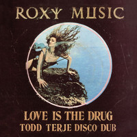 Roxy Music - Love Is The Drug / Avalon