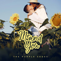 The Purple Shoes - Me and You