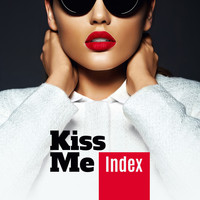 Index - Kiss Me