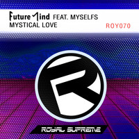 Future Mind - Mystical Love