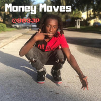 JP - Money Moves