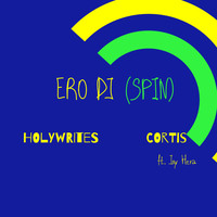 HOLYWRITES featuring CORTIS and JOY HERA - ERO DJ (SPIN)