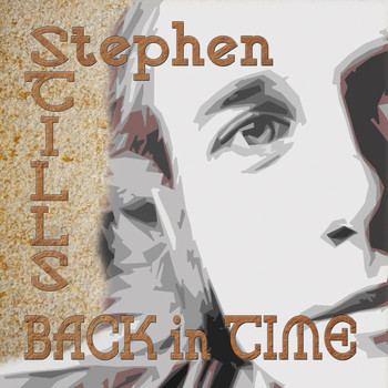 Stephen Stills - Back in Time