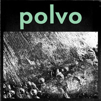 Polvo - The Chameleon / Tiara Fetish