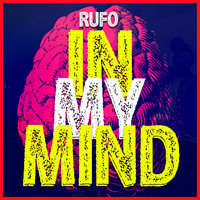 Rufo / - In My Mind