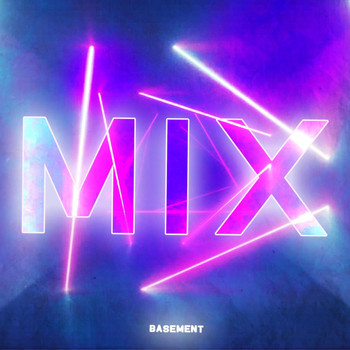 Basement - MIX (Explicit)