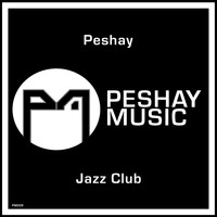 Peshay - Jazz Club