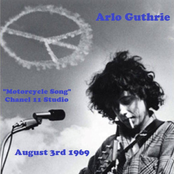 "Arlo Guthrie - ""Motorcycle Song"" - Channel 11 Studio,  August 3rd 1969 (Live)"