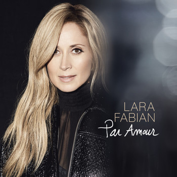 Lara Fabian - Par amour (Edit version)