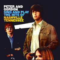 Peter & Gordon - Peter & Gordon Sing And Play The Hits Of Nashville, Tennessee