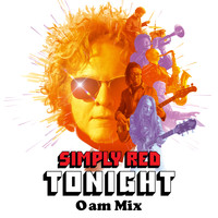 Simply Red - Tonight (0AM Mix)