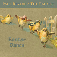 Paul Revere & The Raiders - Easter Dance