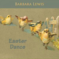 Barbara Lewis - Easter Dance