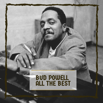 Bud Powell - All The Best