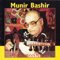Munir Bashir - Flamenco Roots