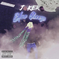Joker - Blue Cheese (Explicit)