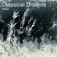 Mako - Classical Dreams