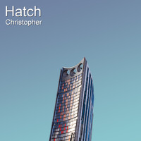 Christopher - Hatch