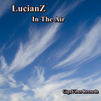 LucianZ - In The Air