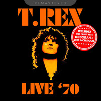T. Rex - Live '70 - Remastered