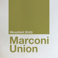 Marconi Union - Mossfield (Edit)