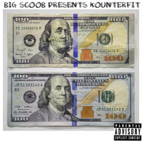 Big Scoob - Kounterfit (Explicit)