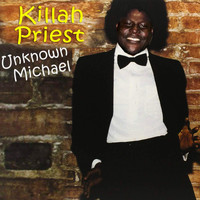 Killah Priest - Unknown Michael