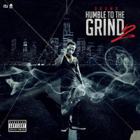 Drama - Humble To The Grind 2 (Explicit)