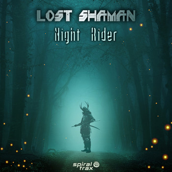 Lost Shaman - Night Rider