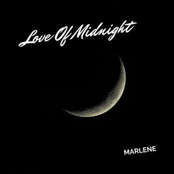Marlene - Love Of Midnight