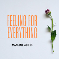 Marlene - Feeling For Everything